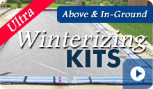 Ultra Winterizing Kits
