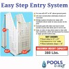 Easy Pool Step Entry System